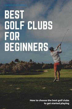 Looking for the best golf clubs for beginners? These tips for beginners to select the best clubs for them will get you out playing on the course and learning the sport in no time. Best Golf Club Sets, Best Golf Clubs, Best Club, Golf Clubs For Beginners, Beginner Golf Clubs, Golf Gadgets, Wilson Golf, Golf Chipping Tips, Golfer
