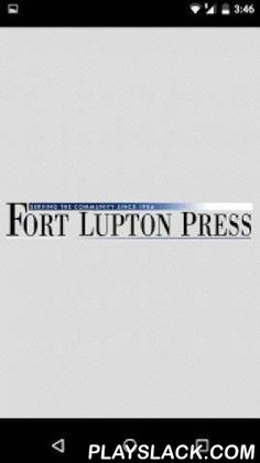 Fort Lupton Press  Android App - playslack.com ,  Fort Lupton News covering local news, sports and more for Weld County, Fort Lupton CO. Fort Lupton Nieuws dat lokaal nieuws, sport en meer voor Weld County, Fort Lupton CO.