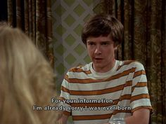 eric foreman explains my existance That 70s Show Quotes, Tv Show Quotes, Film Quotes, Greys Anatomy Frases, Thats 70 Show, Eric That 70s Show, Eric Forman, Quote Aesthetic, Aesthetic Pictures