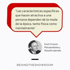 Erich Fromm dijo que... #Fashionquotes #frasesmoda #behindtheshowroom #frases #quotes | Behind the showroom