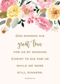 SOF-Romans-5-8-2_web Family Bible Verses, Bible Verses About Strength, Scripture Verses, Christian Wall Art, Christian Living, Romans 5 8, I'm A Believer, Love Others, Daily Inspiration Quotes