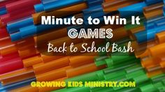 Minute to Win It: Back to School Bash!