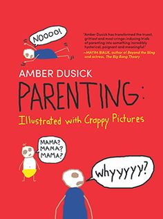 parenting illustrated with crappy pictures book