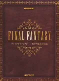 Final Fantasy Piano Solo and Duet Song Collection Game Sheet Music