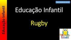 Educação Infantil - Nível 4 (crianças entre 7 a 9 anos): Rugby