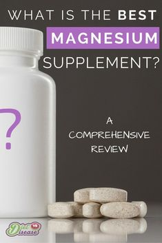 What is the best magnesium supplement available? This article is a comprehensive review of all the different types, and what's best for you.
