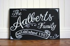 Family name sign, chalkboard style Art by Kristin Lee - Etsy listing at https://www.etsy.com/listing/174976919/free-shipping-family-established-sign Family name sign chalkboard style