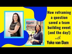 How reframing a question saved a team building event (and the day!): Leanne chats to Yoke van Dam Team Building Events, Super Powers, A Team, Coaching, Van, Positivity, This Or That Questions, Words, Youtube
