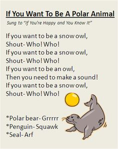 """If You Want To Be A Polar Animal"" song, great for Winter time."