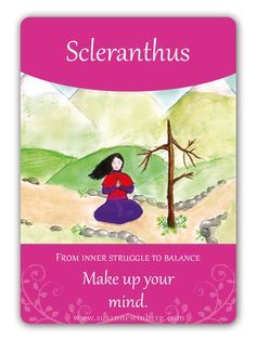 Scleranthus - Bach Flower Oracle Card by Susanne Winberg. Message: Make up your mind.