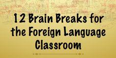 Brain Breaks in the Target Language | Maris Hawkins