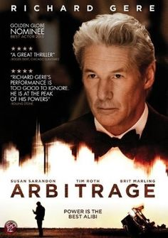 Arbitrage: A troubled hedge fund magnate desperate to complete the sale of his trading empire makes an error that forces him to turn to an unlikely person for help.