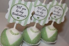 Cute way to ask someone to be your bridesmaid...