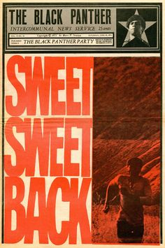 """Sweet, Sweet, Back""  The Black Panther, June 19, 1971"