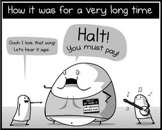 The state of the music industry - The Oatmeal - Click through to read the full comic. He kind of nailed it.