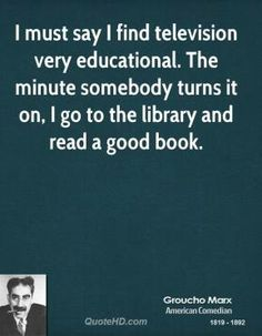 Groucho Marx on Libraries.