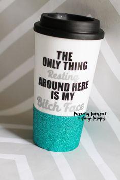 Glitter Dipped Travel Coffee Mug//Travel Coffee Mug//Coffee Tumbler//Resting Bitch Face Tumbler//Glitter Coffee Mug//Funny Gift//Travel Mug by PerfectlyVinylDesign on Etsy https://www.etsy.com/listing/270567668/glitter-dipped-travel-coffee-mugtravel