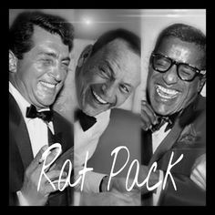 The Rat Pack.....a few of them anyway.