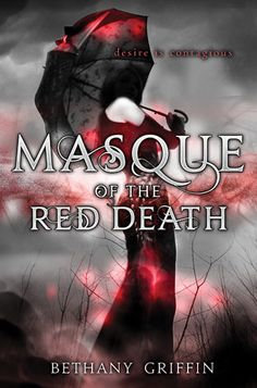 Book Review - MASQUE OF THE RED DEATH by Bethany Griffin (ARC)