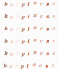 happiness lettering print, neutral tones, pink mauve and red Pretty Words, Beautiful Words, Cool Words, Good Vibes Quotes Positivity, Positive Quotes, Happiness Quotes, Images Jungle, Citations Business, Photocollage