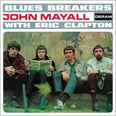 Eric Clapton Blues, John Mcvie, Willie Dixon, John Mayall, Soundtrack Music, The Yardbirds, Great Albums, Ray Charles, Blues Rock
