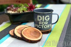 Enamel Dig for Victory Mug and Natural Branch Coasters - Project via Garden Therapy #coasters #recycle