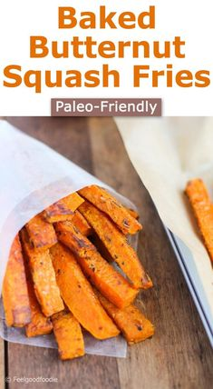 If you are trying a paelo diet and want a low-carb substitute for sweet potatoes, these Paleo-Friendly Baked Butternut Squash Fries will hit the spot!