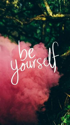 Be Yourself Wallpaper -- Positivity Boost iPhone Wallpaper Collection Motivation Inspiration Quote Pictures Tumblr Wallpaper, Cool Wallpaper, Wallpaper Backgrounds, Wallpaper Samsung, Message Wallpaper, Trendy Wallpaper, Nature Wallpaper, Backgrounds For Iphone, Iphone Wallpaper Vintage Hipster