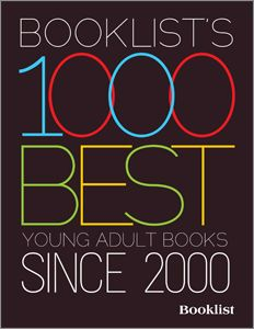 Booklist's 1000 Best Young Adult Books since 2000 = heaven