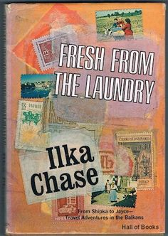 Fresh From The Laundry, Ilka Chase
