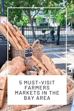 5 must-visit farmers markets in the Bay Area . Bay Area Farmers Markets. Things to do in the Bay Area. #bayarea #norcal #northerncalifornia #sanfrancisco #sanjose