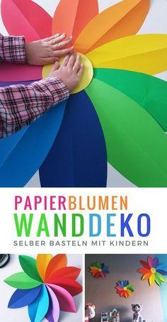 Papierblumen selber basteln: Einfache Anleitung für eine Kinderzimmer Blumen Wanddeko aus Papier