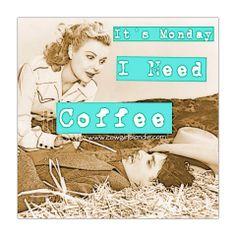 I need #Coffee  www.cowgirlblondie.com