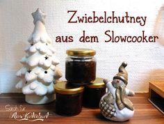 Zwiebelchutney aus dem Slowcooker/Crockpot von Ala's Kunterbunt #Pamk #Chutney #Last-Minute-Geschenke