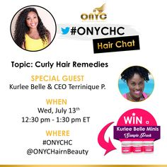 Do you ever have issues with your #curlyhair? Well join us for some tips and tricks with Kurlee Belle this Wednesday from 12:30pm to 1:30pm ET. One #ONYCHC #hairchat participant will WIN a #KurleeBelle mini sample pack !!  #ONYCHair #hair #hairstyles #curlyhair #hairextensions #BOB