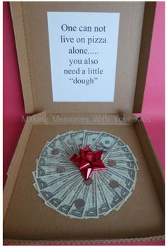Cash Money Gift Ideas:  We don't agree with this assumption (because we can live on pizza), but we are suckers for puns.  Check out this DIY Pizza Box of Dough from Making Memories with Your Kids.