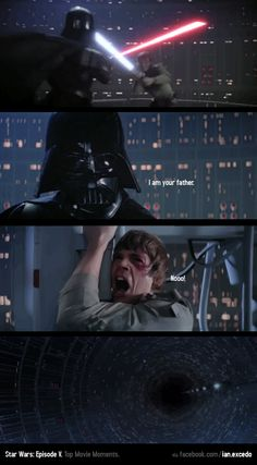"""""""I am your father."""" - Movie: Star Wars: Episode V - The Empire Strikes Back."""
