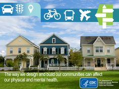To help you provide input on land-use decisions in your community, CDC has created a Healthy #Community Design Checklist Toolkit. This resource has information and education materials to help individuals, public health officials, and planners enhance the health and the livability of neighborhoods. Learn more.