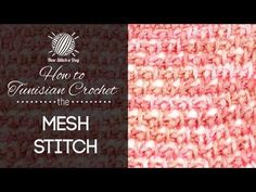 How to Tunisian Crochet the Mesh Stitch