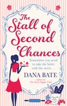 The Stall of Second Chances by Dana Bate review