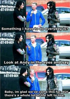 The words that started the end of the world. Lmao. I love Andy & Matt so much. ♥