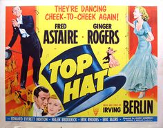 Top Hat movie poster | TOP HAT Movie Poster (R-1953) || MUSICAL / DANCE Movie Posters ...