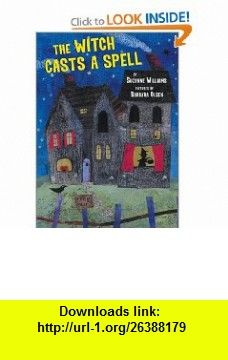The Witch Casts A Spell (9780803726468) Suzanne Williams, Barbara Olsen , ISBN-10: 0803726465  , ISBN-13: 978-0803726468 ,  , tutorials , pdf , ebook , torrent , downloads , rapidshare , filesonic , hotfile , megaupload , fileserve