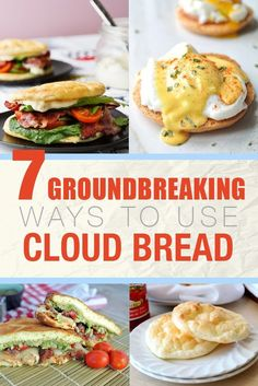 "7 Groundbreaking Ways To Use Cloud Bread - Cloud bread, also known as ""oopsie rolls"", is a grain-free, nut-free, low-carb bread alternative."