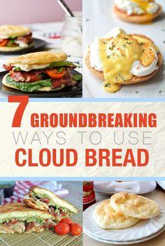 "7 Groundbreaking Ways To Use Cloud Bread - Cloud bread, also known as ""oopsie rolls"", is a grain-free, nut-free, low-carb bread alternative."