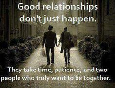Good relationships don't 'just happen'