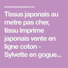 Tissus japonais au metre pas cher, tissu imprime japonais vente en ligne coton - Sylvette en goguette