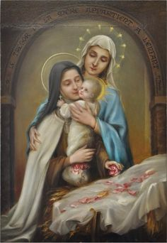 """floresdocarmelo: """" Nossa Senhora, Santa Teresinha e o Menino Jesus. """""""