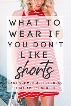 Are shorts not your thing? Honestly, mine either! If you are like me and looking for an alternative to wearing shorts in the summer, read on for what to wear if you don't like shorts. Simple Summer Outfits, Summer Clothes, 80s Fashion, Fashion Ideas, Fashion Advice, Fashion Bloggers, Leotard Fashion, Fashion For Women Over 40, Short Women Fashion