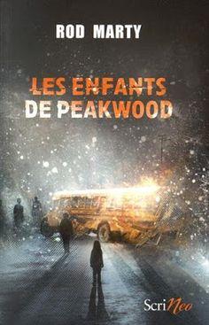 Les Reines de la Nuit: Les enfants de Peakwood de Rod Marty